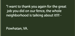 A testimony from a customer in Powhatan, VA.